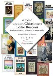 come un don chisciotte edilio rusconi